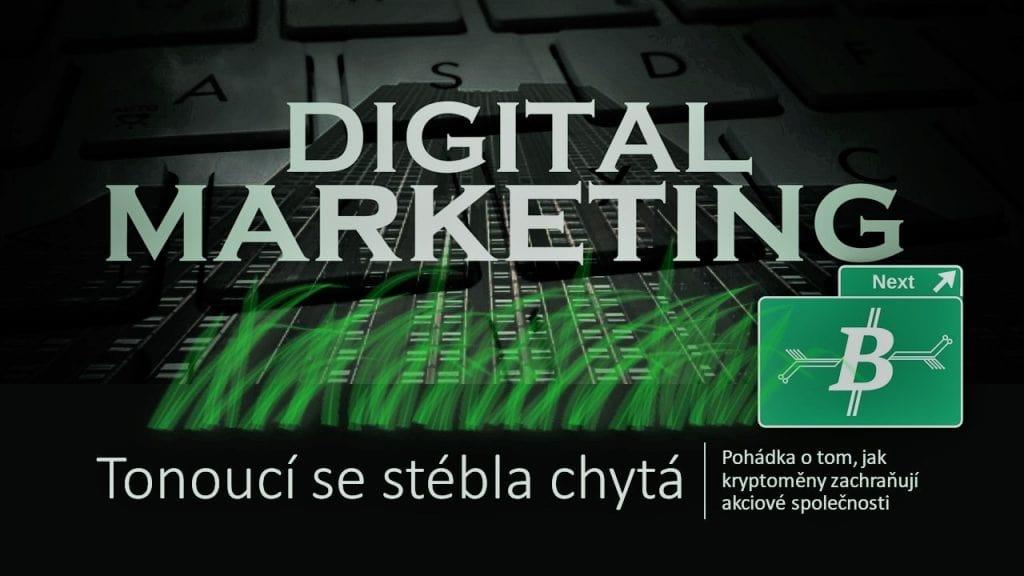 Digitálnímu marketingu kryptoměny prospívají, zachraňují společnosti nad hrobem