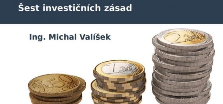 Šest investičních zásad