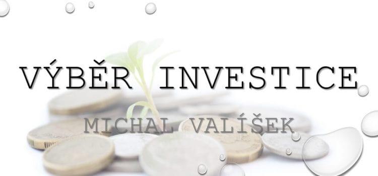 Volba investice – co vzít v úvahu