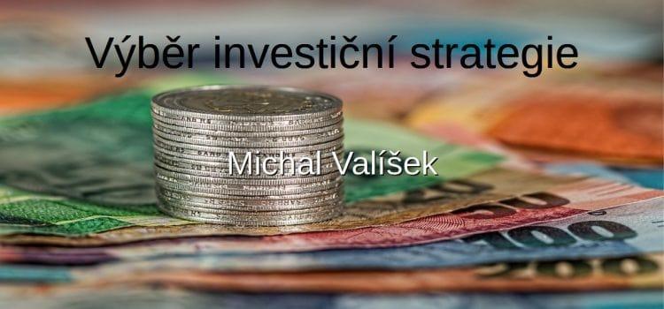 Výběr investiční strategie