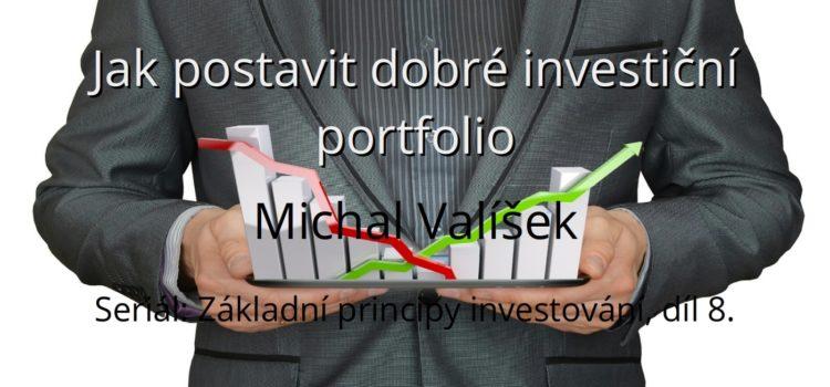 Jak postavit dobré investiční portfolio