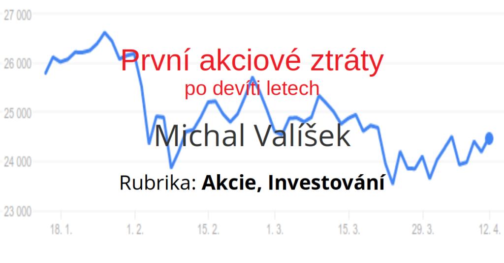První akciové ztráty po devíti letech