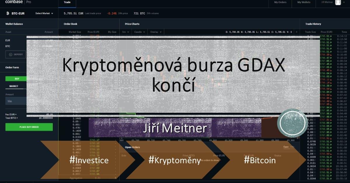 Kryptoměnová burza GDAX končí, má však důstojného nástupce