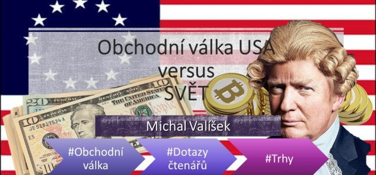 Obchodní válka USA versus  SVĚT